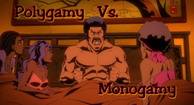 Would You Choose Polygamy Or Monogamy?